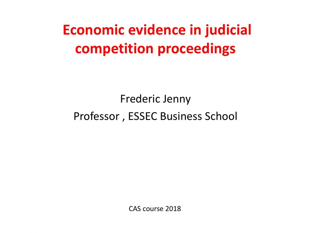 Presentation Frederic Jenny – CAS International Competition Law and Compliance Course, 2-13 July 2018 Geneva Switzerland