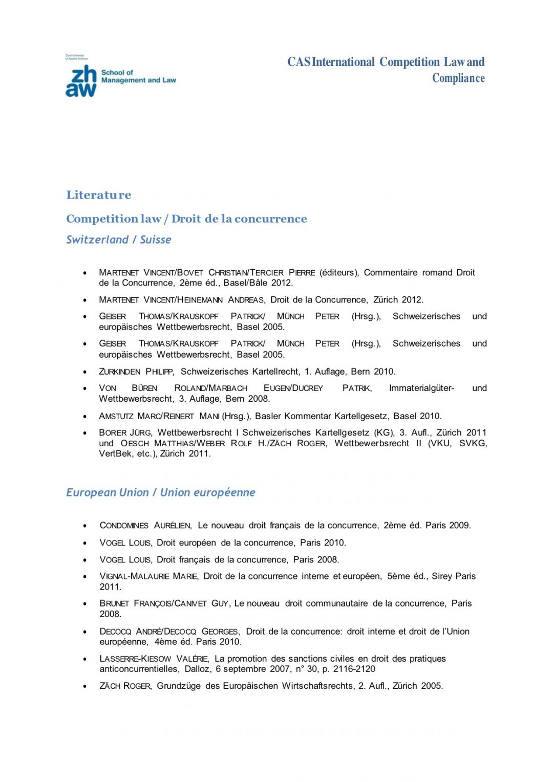 Contribution Literature – CAS International Competition Law and Compliance Course, 2-13 July 2018 Geneva Switzerland