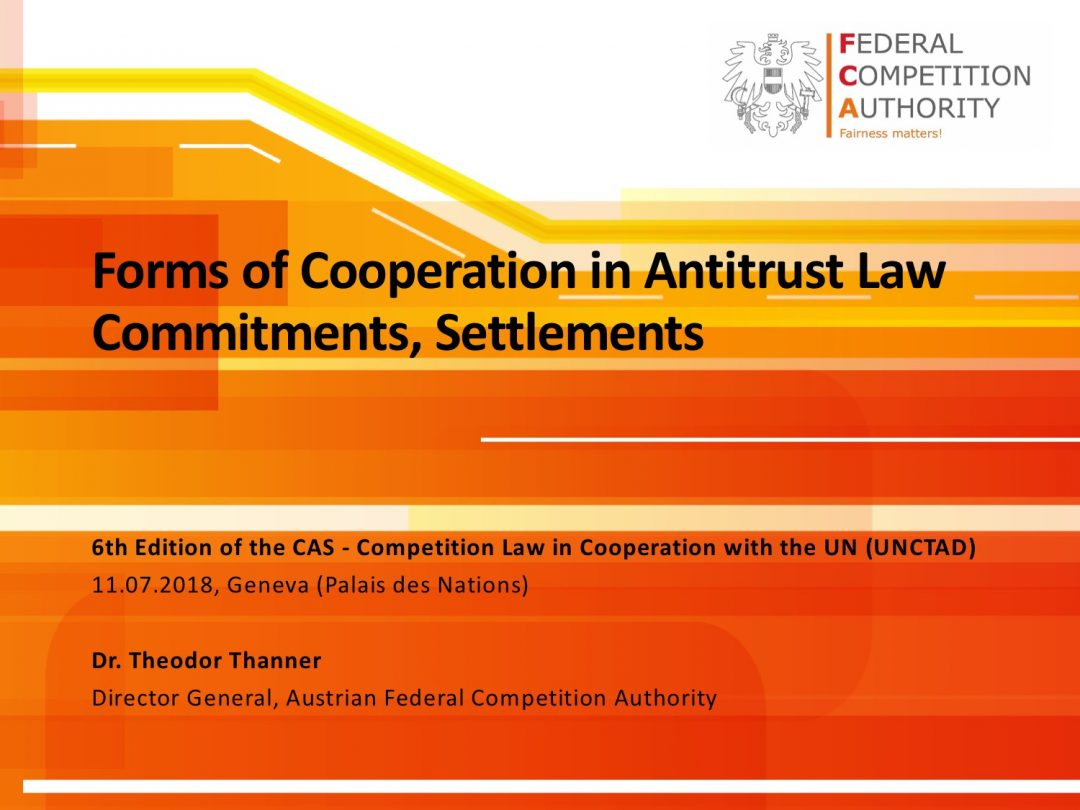 Presentation Theodor Thanner 1 – CAS International Competition Law and Compliance Course, 2-13 July 2018 Geneva Switzerland