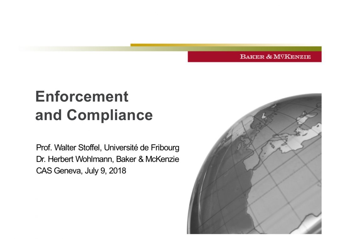 Presentation Walter Stoffel – CAS International Competition Law and Compliance Course, 2-13 July 2018 Geneva Switzerland