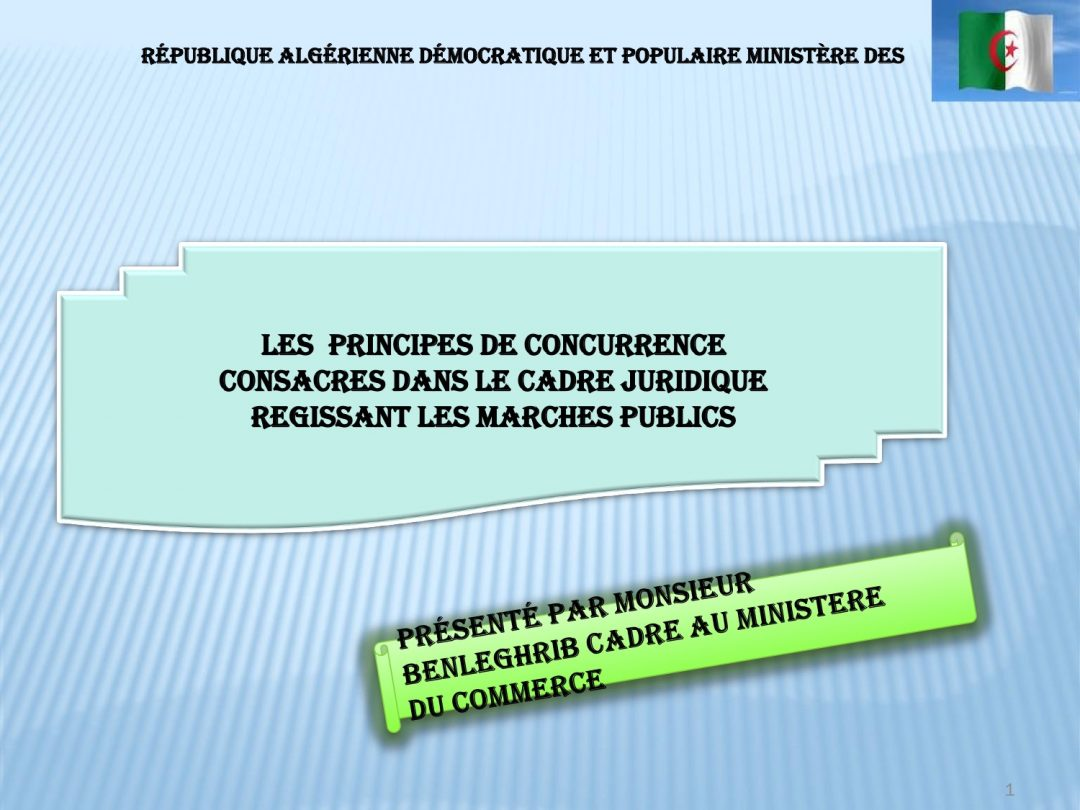 Presentation Algeria – Regional Workshop on Competition Law and Policy, 7-10 May 2018 Tunis Tunisia