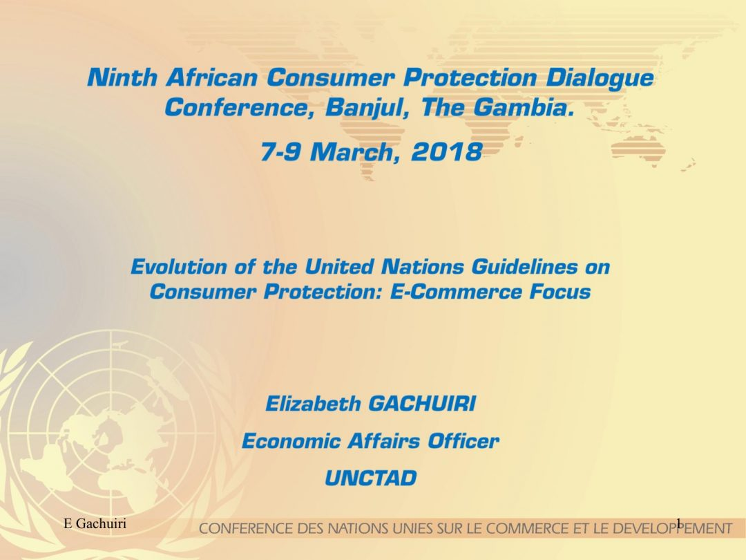 Presentation UNCTAD 2 – UNCTAD MENA participation to the Gambia Competition and Consumer Protection Commission,7-9 March 2018 Banjul Gambia