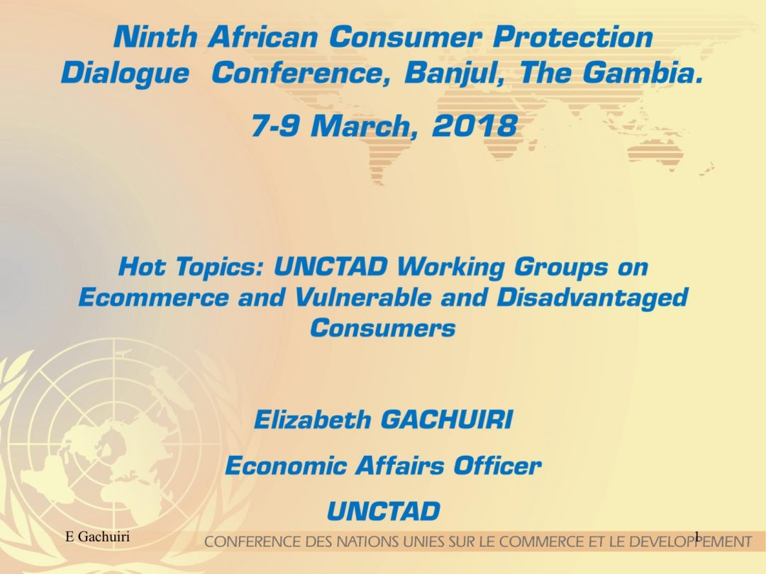 Presentation UNCTAD 1 – UNCTAD MENA participation to the Gambia Competition and Consumer Protection Commission,7-9 March 2018 Banjul Gambia