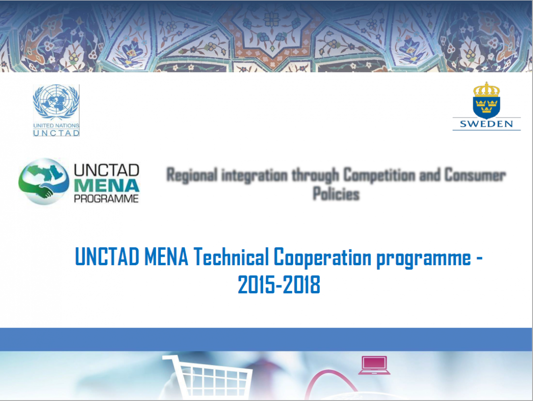 Presentation UNCTAD – MENA programme Final review meeting, Train the trainers programme on competition and consumer protection